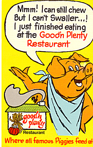 Good n Plenty Where all Famous Piggies Feed p28888 (Image1)