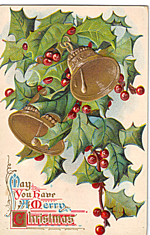 Bells, Holly, Christmas Wishes Vinatge Postcard (Image1)