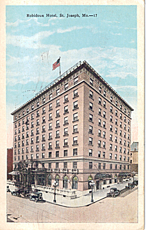 Robidoux Hotel St Joseph MO Postcard p30758 (Image1)