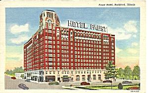 Rockford  Illinois Hotel Faust Postcard p31769 (Image1)