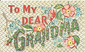 To My Dear Grandma Divided Back Postcard (Image1)