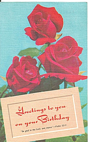 Birthday Greetings With Roses Postcard p33315 (Image1)