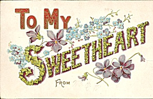 To My Sweetheart 1908 Divided Back Card P33687