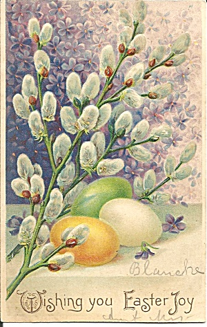 Easter Postcard Eggs And Pussy Willows Embossed P35215