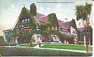Pasadena CA Adolphus Busch Residence postcard p35901 (Image1)