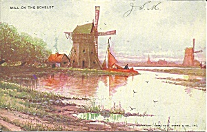 Mill On The Scheldt Undivided Back Postcard P36299