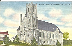 Middlebury Vt Catholic Church Postcard P36436