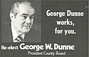 Advertising George Dunne For County Board P37537