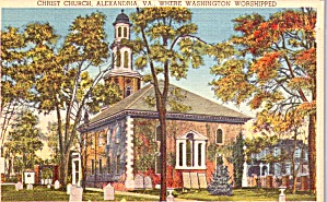 Alexandria Va Christ Church Where Washington Worshiped Postcard P37932