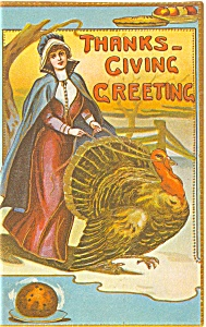 Thanksgiving Day Lady and Turkey Postcard p4010 (Image1)