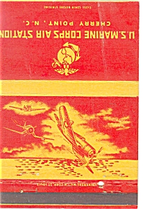 US Marines Air Station Cherry Point NC WWII Matchbook p5879 (Image1)