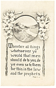 Whatsoever Ye Would That Men... Matt.7-12 Postcard (Image1)