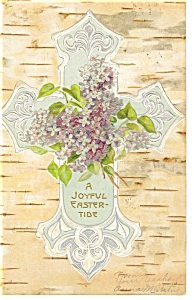 Easter Postcard Cross and Flowers 1908 (Image1)