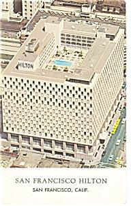 San Francisco CA  San Francisco Hilton  Postcard p7625 (Image1)