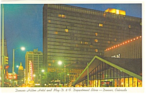 Denver Hilton Hotel May D And F Dept Store Postcard P8497