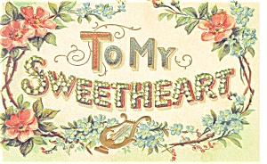 To My Sweetheart Hallmark Repro Postcard