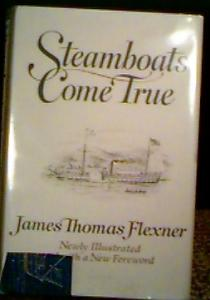 Steamboats Come True, Flexner