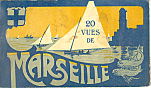 Marseille, France Souvenir Folder Wwi Era Sf0266