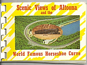 Altoona Pa And Horseshoe Curve Souvenir Folder Sf0655