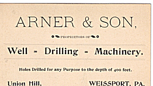 Arner And Sons Well Drilling Machinery Trade Card Tc0135