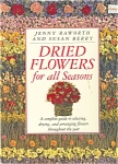 Click here to enlarge image and see more about item b0416: Dried Flowers for All Seasons, Raworth and Berry