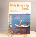 Click here to enlarge image and see more about item b0532: Fishing Secrets of The Experts, Vlad Evanoff