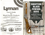 Click here to enlarge image and see more about item b0685: Booklets on the Black Powder Guns