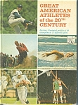 Click here to enlarge image and see more about item b07450: Great American Athletes of The 20th Century