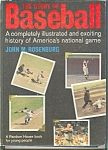 Click here to enlarge image and see more about item b07451: The Story of Baseball, John M. Rosenberg