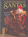Click here to enlarge image and see more about item b0909: A Crafter's Book of Santas, Leslie Dierks