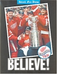 Click here to enlarge image and see more about item b0979: Believe! Detroit Red Wings 1998 Stanley Cup
