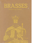 Brasses Historical Notes