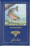 Click here to enlarge image and see more about item b1172: All About Trout, John Holt