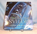 Click here to enlarge image and see more about item b1198: Pushing The Envelope Aviation Book