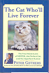 Click here to enlarge image and see more about item b1454: The Cat Who'll Live Foreever, Peter Gethers