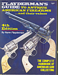 Click here to enlarge image and see more about item b1465: Flayderman's Guide to Antique Firearms