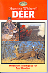 Click here to enlarge image and see more about item b1466: Hunting Whitetail Deer