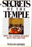 Click here to enlarge image and see more about item b1539: Secrets of the Temple How the Federal Reserve Runs ...