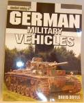 Click here to enlarge image and see more about item b2180: Standard Catalog of German Military Vehicles by David Doyle (2005, Paperback)