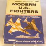 Modern U. S. Fighters by Philip J. Moyes Vol 1.(1982, Paperback)