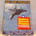 Click here to enlarge image and see more about item b2379: Modern Attack Planes : The Illustrated History of American Air Power,the...
