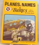 Click here to enlarge image and see more about item b2465: Planes, Names and Dames Vol. I by Larry Davis (1990, Paperback)