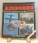 Click here to enlarge image and see more about item b2526: Airborne Assault from the SkyHalberstadt 1988 Paperback