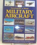 Click here to enlarge image and see more about item b2654: Encyclopedia of World Military Aircraft Vol. 2 (1994, Hardcover)