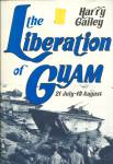 Click here to enlarge image and see more about item b4138: The Liberation of Guam WWII  21 July 10 August Harry Gailey