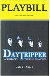 Click here to enlarge image and see more about item bk0012: Daytripper Tribute to the Beatles Theatre Playbill bk0012