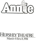Click here to enlarge image and see more about item bk0013: Annie, Hershey Theatre Playbill 1981