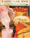 Click here to enlarge image and see more about item bk0141: Waring Cook Book for 8 Button Blender bk0141