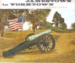 Jamestown to Yorktown  from Settlement to Nationhood bk0181