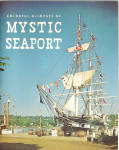 Click here to enlarge image and see more about item bk0182: Colorful Glimpses of Mystic Seaport